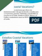 Qué es Coastal Vacations 2