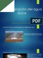 Contaminacion Agua dulce.pptx