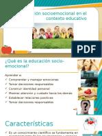 Educacion socioemocional en el contexto educativo.pptx