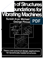 Design of Structures and Foundations for Vibrating Machines, Arya-Oneill-Pincus