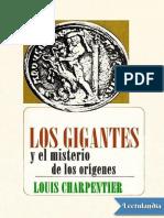 2-Los gigantes y el misterio de los origenes - Louis Charpentier.pdf