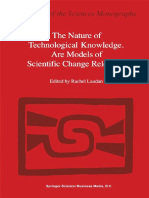 [Sociology of the Sciences Monographs 4] Rachel Laudan (Auth.), Rachel Laudan (Eds.) - The Nature of Technological Knowledge. Are Models of Scientific Change Relevant_ (1984, Springer Netherlands)