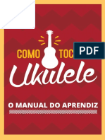 Como Tocar Ukulele - O Manual Do Aprendiz
