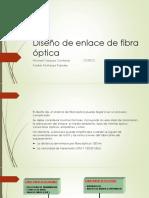 Diseño de Enlace de Fibra Óptica