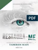 (Estilhaça-me #4) Restaura-me - Tahereh Mafi