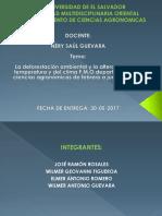 La deforestación ambiental y la alteración de la temperatura y del clima F.M.O departamento de ciencias agronómicas de febrero a junio del 2017