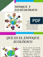 Presentación del enfoque ecologico.pptx