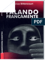 Vinicius Bittencourt - Falando Francamente - Ano 1999