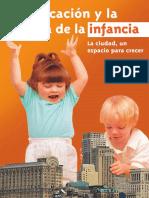 La educación y la cultura de la infancia. La ciudad, Un espacio para crecer.