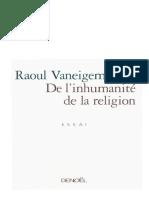 Raoul Vaneigem-De l'Inhumanité de La Religion-Denoël (2000)