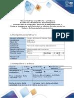 Guía de Actividades y Rúbrica de Evaluación - Fase 2 - Preparar y Presentar Un Informe Con La Solución de Cada Uno de Los Modelos de Inventario Determinísticos