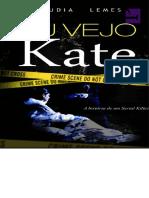 Cláudia Lemes - Eu Vejo Kate