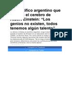 El Científico Argentino Que Estudió El Cerebro de Albert Einstein