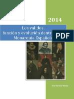 BARRENA GÓMEZ, Ana, Los validos función y evolución dentro de la Monarquía Española, 2014.pdf
