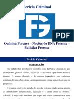 Química Forense - Noções de DNA Forense - Balística Forense