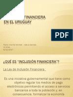 Inclusión Financiera en el Uruguay.pptx