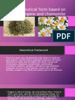 Pharmaceutical Form Based on Oregano and Chamomile