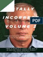 Totally Incorrect Vol2 Doug Casey