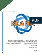 Diseño de Un Sistema de Incentivos Para Trabajadores y Obreros de La Compañía Blank