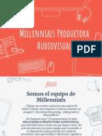 Millennials Productora Audiovisual- Presentación