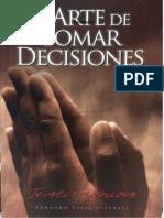 El Arte de Tomar Decisiones - Armando Tapia Olivares