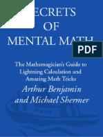 Arthur Benjamin, Michael Shermer - Secrets of Mental Math_ The Mathemagician's Guide to Lightning Calculation and Amazing Math Tricks (2006).en.es.pdf
