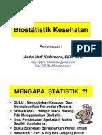 Biostatistik Kesehatan PERTEMUAN I