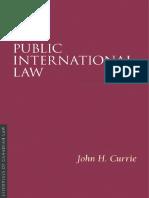 (Essentials of Canadian Law) John H Currie-Public International Law-Irwin Law (2008)
