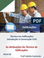 Aula 02 - Material Didático - As Atribuições Do Técnico de Edificações