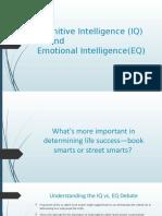 Cognitive Intelligence (IQ)and Emotional Intelligence(EQ)