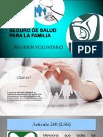 Seguro Para La Familia Regimen Voluntario..