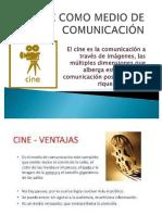El Cine Como Medio