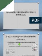Situaciones psicoambientales anómalas