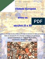 A sociedade europeia entre os séculos IX e XII.ppt