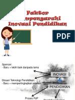 Faktor Mempengaruhi Inovasi Pendidikan
