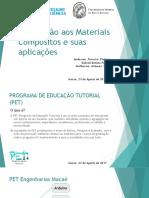 PET ENGENHARIAS MACAÉ (UFRJ) - Introdução Aos Materiais Compósitos e Suas Aplicações