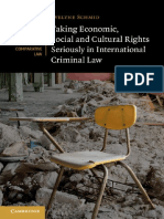 Evelyne Schmid - Taking Economic, Social and Cultural Rights Seriously in International Criminal Law