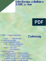 e Közép- És Kelet-Európa, A Balkán a XI-XIII. Sz.-ban (1)