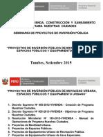 Proyectos de Movilidad, Espacios Publicos y Equipamiento Urbano - Spip Tumbes - Pnc 2015