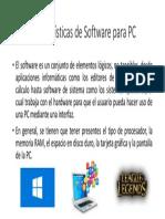 Características de Software Para PC
