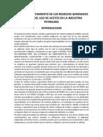 Proceso y Tratamiento de Los Residuos Generados a Travez Del Uso de Aceites en La Industria Petrolera