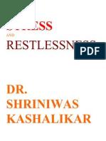 Stress and Restlessness Dr Shriniwas Kashalikar