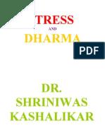 Stress and Dharma Dr Shriniwas Kashalikar