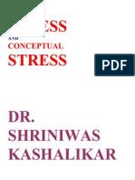 Stress and Conceptual Stress Dr. Shriniwas Kashalikar