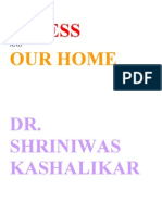 Stress and Our Home Dr. Shriniwas Kashalikar
