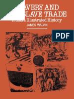 James Walvin (Auth.)-Slavery and the Slave Trade_ a Short Illustrated History-Macmillan Education UK (1983)
