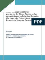 Factor de riesgo hereditario y  prevalencia del Cáncer Gástrico en las comunidades de La Peña, Los Remedios (Santiago) y La Tollosa (Sona), en la Provincia de Veraguas, Panamá. 2014.