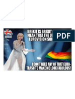 Tory MP Michael Fabricant Claimed That Brexit Should Mean UK Leaving the Eurovision Song Contest.