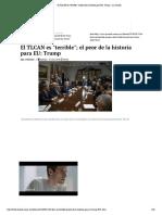El TLCAN Es _terrible_; El Peor de La Historia Para EU_ Trump - La Jornada