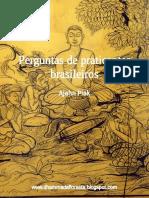 Perguntas de Praticantes Brasileiros - Ajahn Piak
